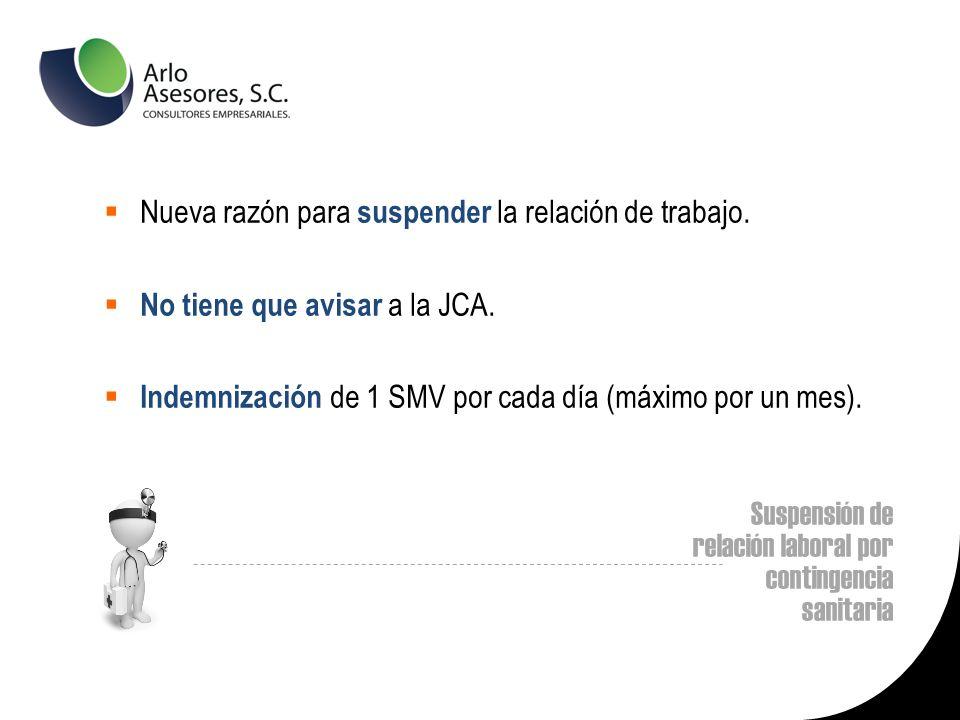 Suspensión de relación laboral por contingencia sanitaria Nueva razón para suspender la relación de trabajo.