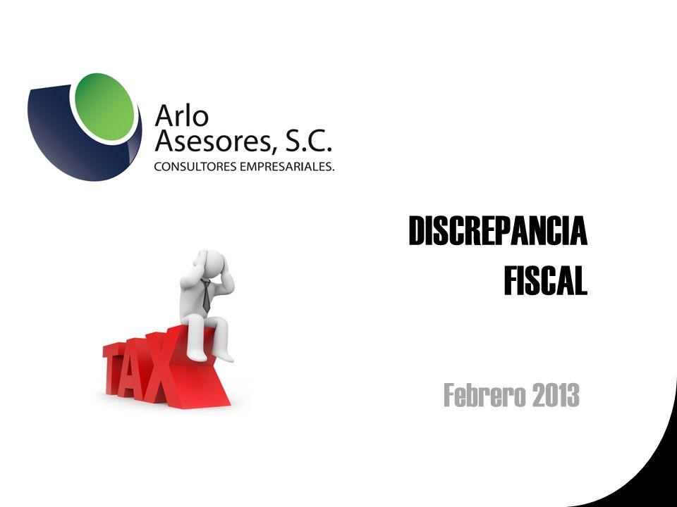DISCREPANCIA FISCAL Febrero 2013