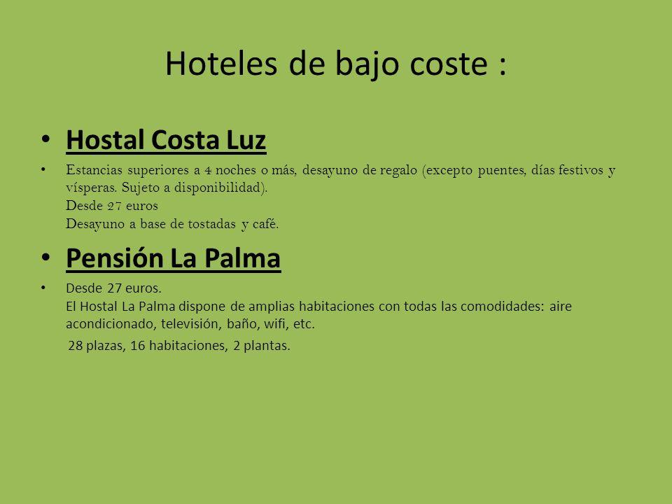 Hoteles de bajo coste : Hostal Costa Luz Estancias superiores a 4 noches o más, desayuno de regalo (excepto puentes, días festivos y vísperas. Sujeto