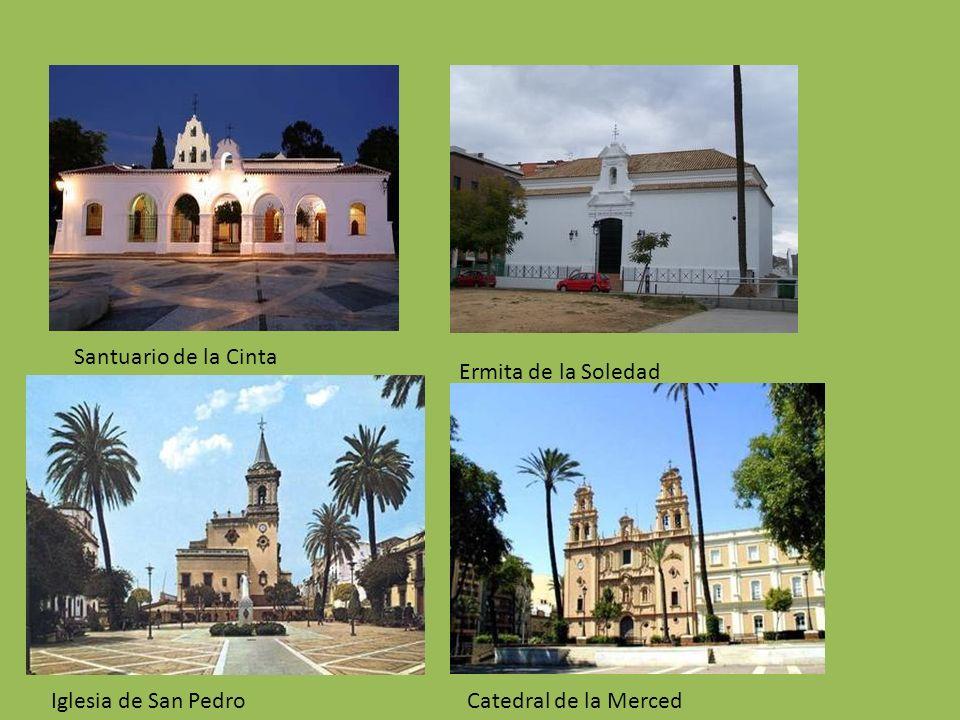Santuario de la Cinta Ermita de la Soledad Iglesia de San PedroCatedral de la Merced