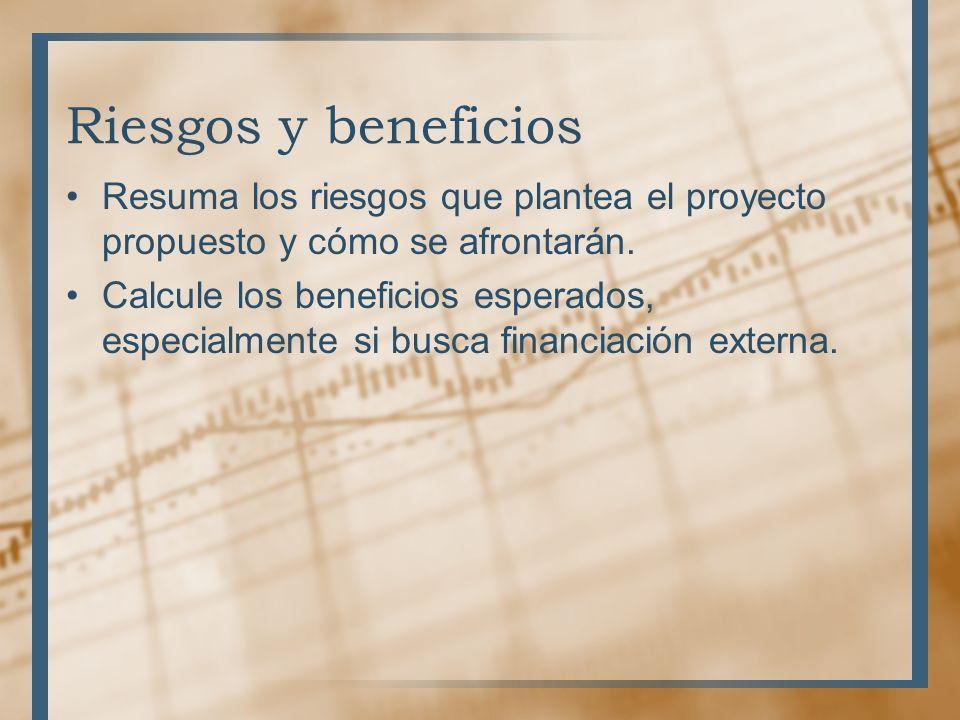 Riesgos y beneficios Resuma los riesgos que plantea el proyecto propuesto y cómo se afrontarán.