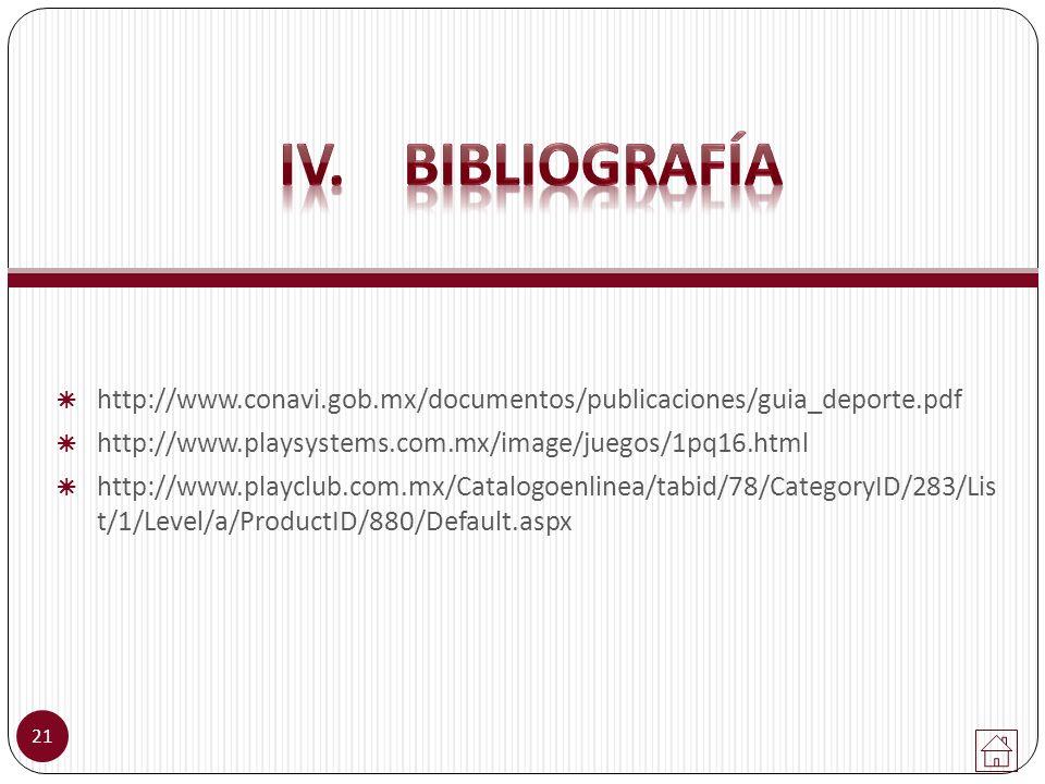 http://www.conavi.gob.mx/documentos/publicaciones/guia_deporte.pdf http://www.playsystems.com.mx/image/juegos/1pq16.html http://www.playclub.com.mx/Ca