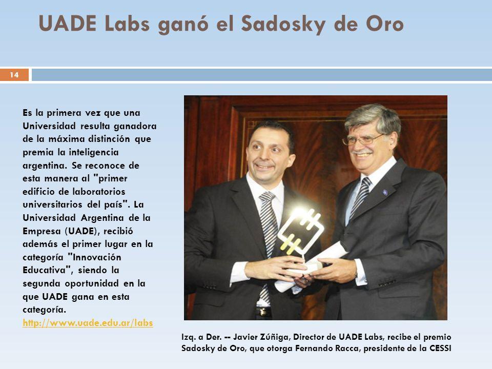 UADE Labs ganó el Sadosky de Oro 14 Izq. a Der. -- Javier Zúñiga, Director de UADE Labs, recibe el premio Sadosky de Oro, que otorga Fernando Racca, p
