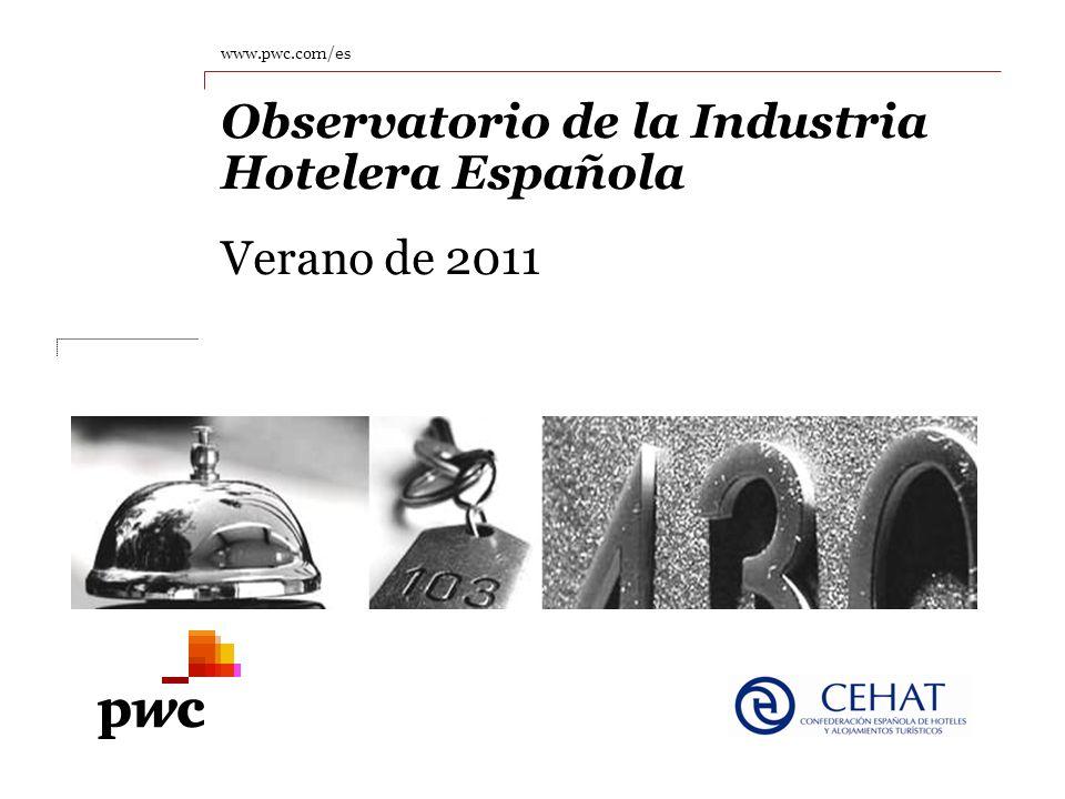 www.pwc.com/es Observatorio de la Industria Hotelera Española Verano de 2011