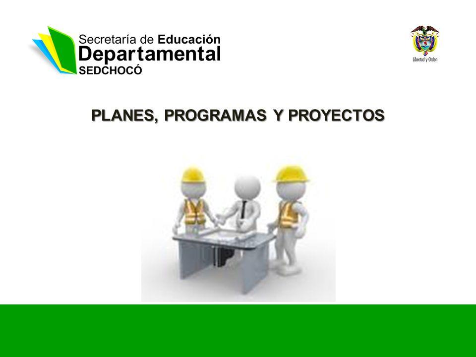 PLANES, PROGRAMAS Y PROYECTOS