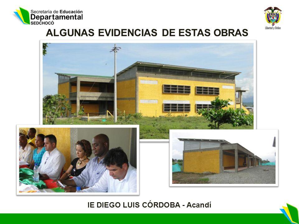 IE DIEGO LUIS CÓRDOBA - Acandí ALGUNAS EVIDENCIAS DE ESTAS OBRAS