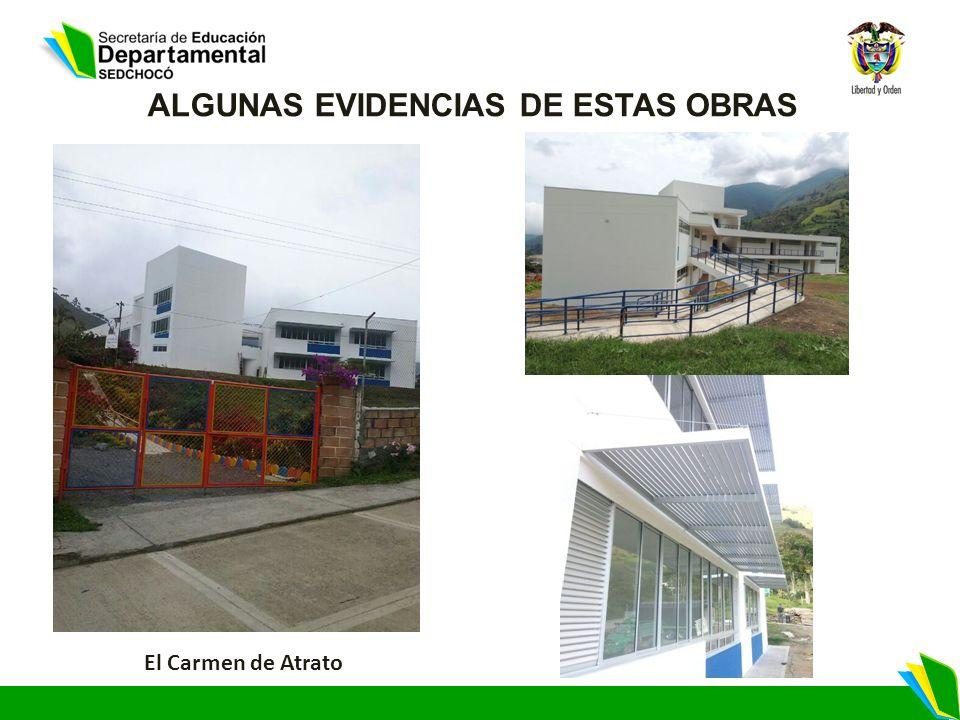 ALGUNAS EVIDENCIAS DE ESTAS OBRAS El Carmen de Atrato
