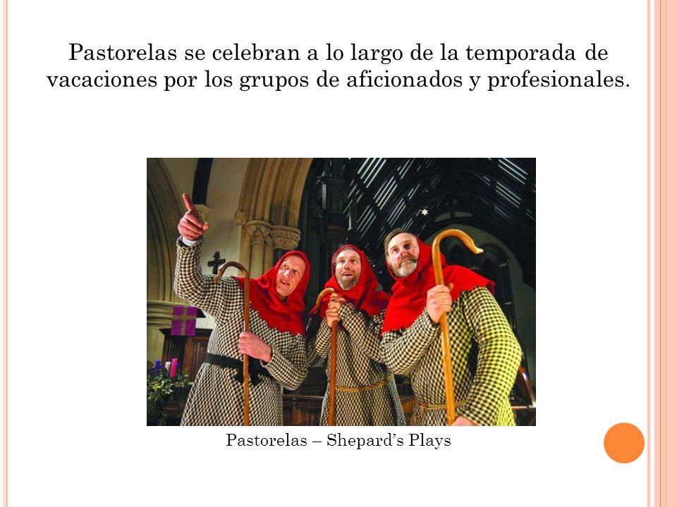 Pastorelas se celebran a lo largo de la temporada de vacaciones por los grupos de aficionados y profesionales.