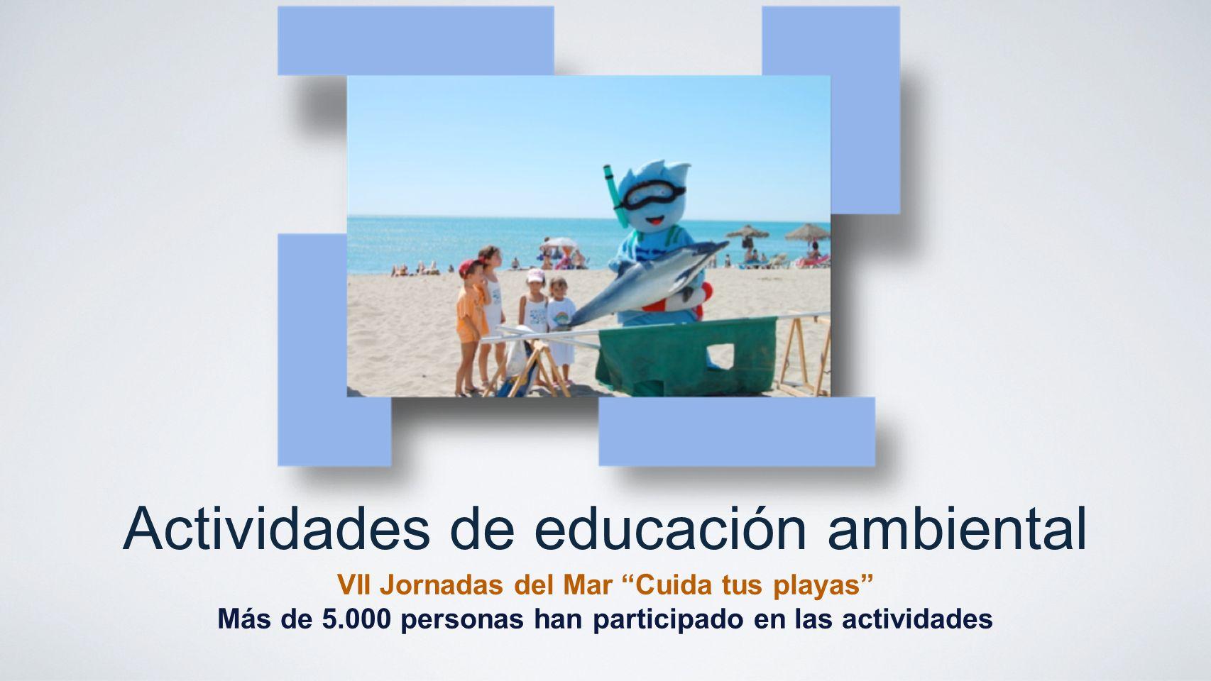 Actividades de educación ambiental VII Jornadas del Mar Cuida tus playas Más de 5.000 personas han participado en las actividades