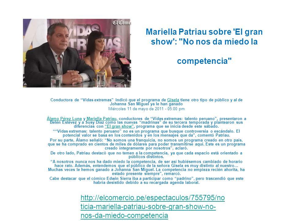 Mariella Patriau sobre 'El gran show':