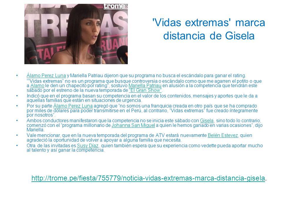 'Vidas extremas' marca distancia de Gisela Álamo Perez Luna y Mariella Patriau dijeron que su programa no busca el escándalo para ganar el rating.Álam