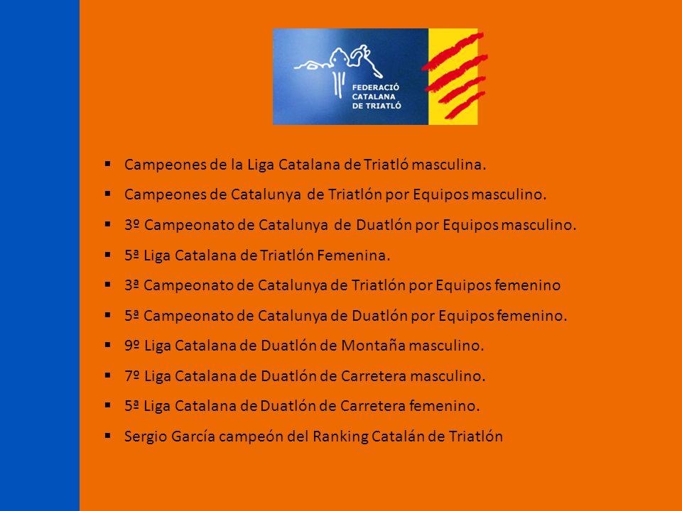 Campeones de la Liga Catalana de Triatló masculina. Campeones de Catalunya de Triatlón por Equipos masculino. 3º Campeonato de Catalunya de Duatlón po