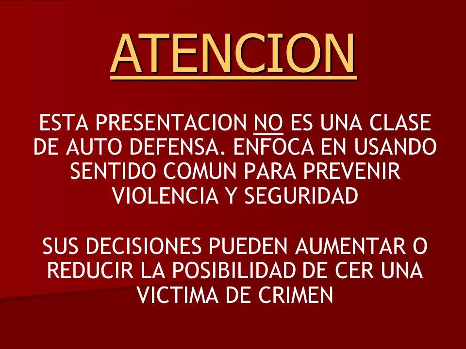 ESTA PRESENTACION NO ES UNA CLASE DE AUTO DEFENSA.