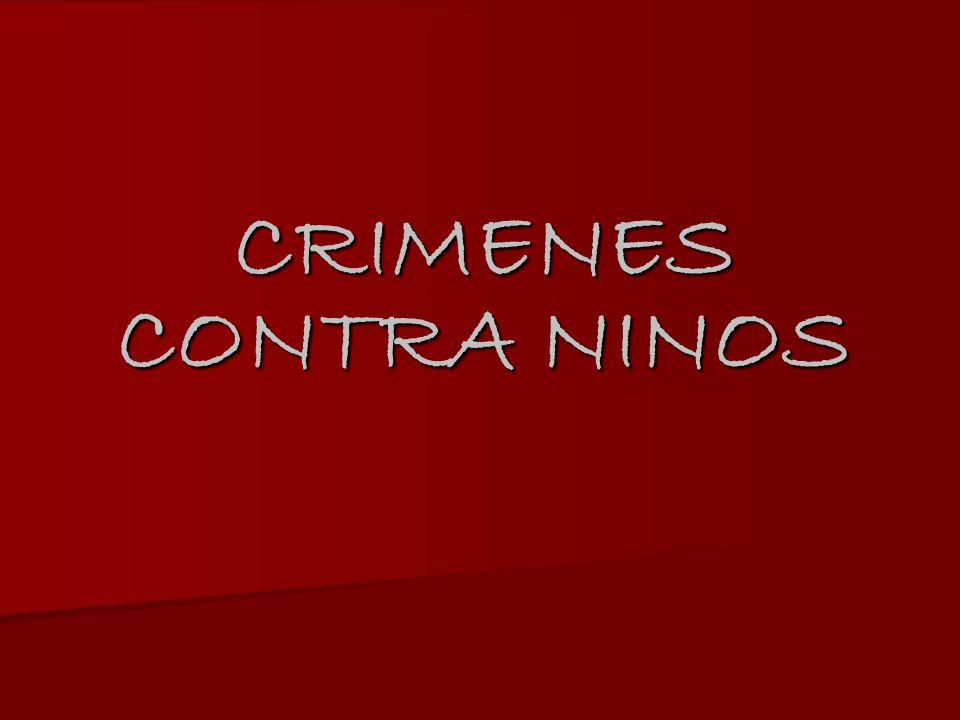 CRIMENES CONTRA NINOS