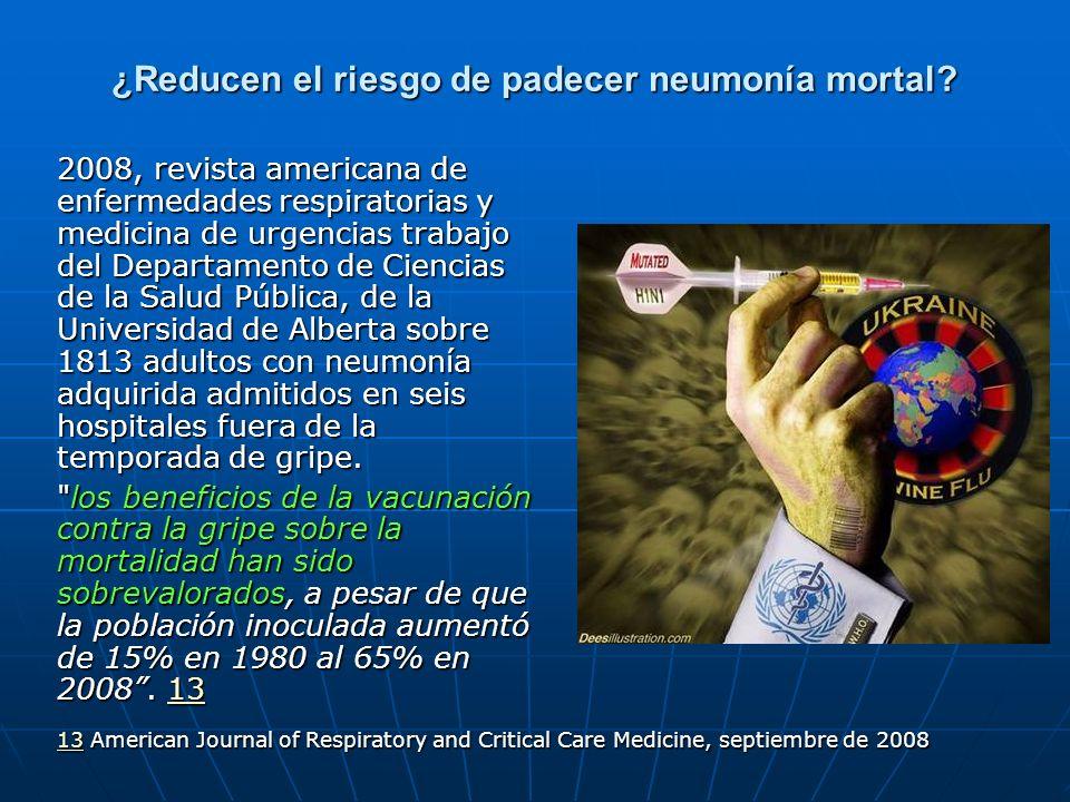 ¿Reducen el riesgo de padecer neumonía mortal? 2008, revista americana de enfermedades respiratorias y medicina de urgencias trabajo del Departamento