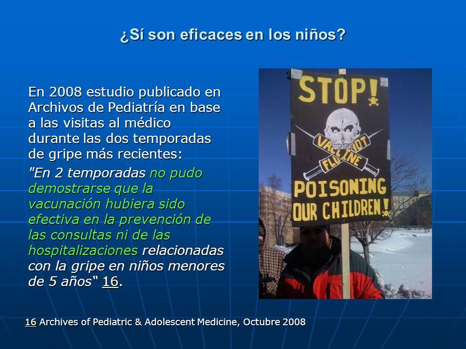 ¿Sí son eficaces en los niños? En 2008 estudio publicado en Archivos de Pediatría en base a las visitas al médico durante las dos temporadas de gripe