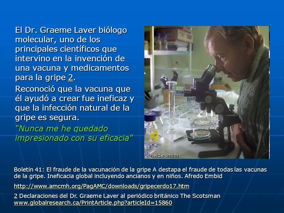 El Dr. Graeme Laver biólogo molecular, uno de los principales científicos que intervino en la invención de una vacuna y medicamentos para la gripe 2.