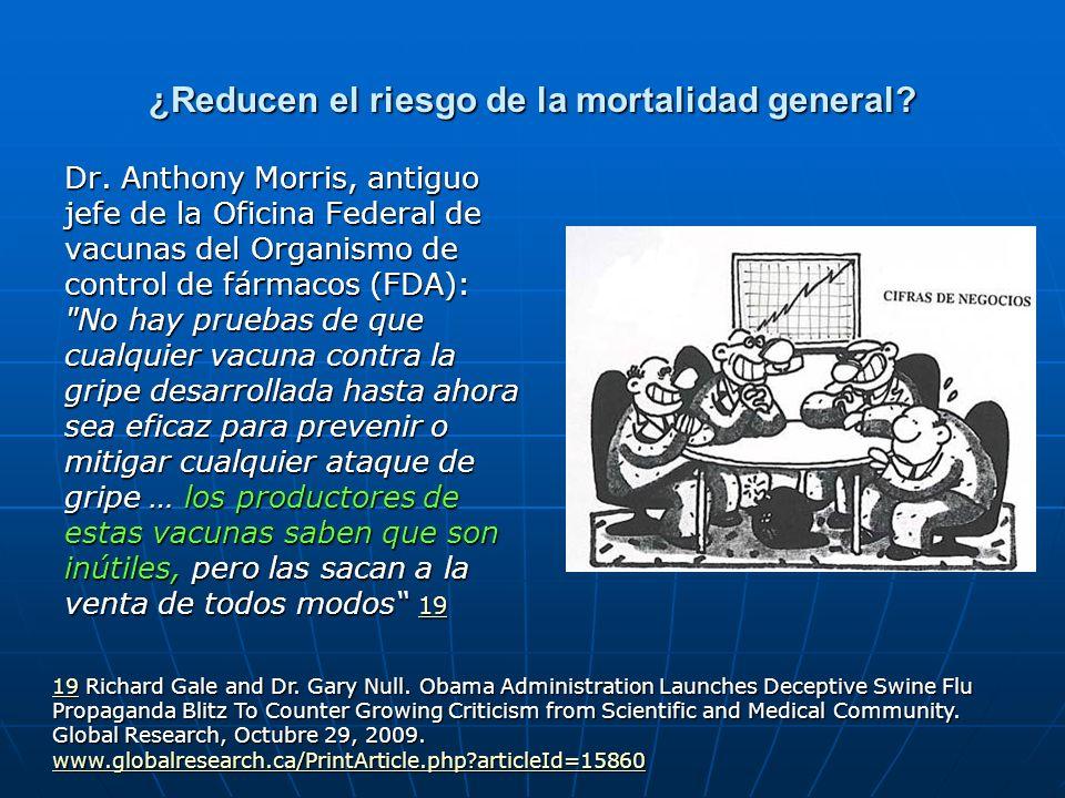 ¿Reducen el riesgo de la mortalidad general? Dr. Anthony Morris, antiguo jefe de la Oficina Federal de vacunas del Organismo de control de fármacos (F