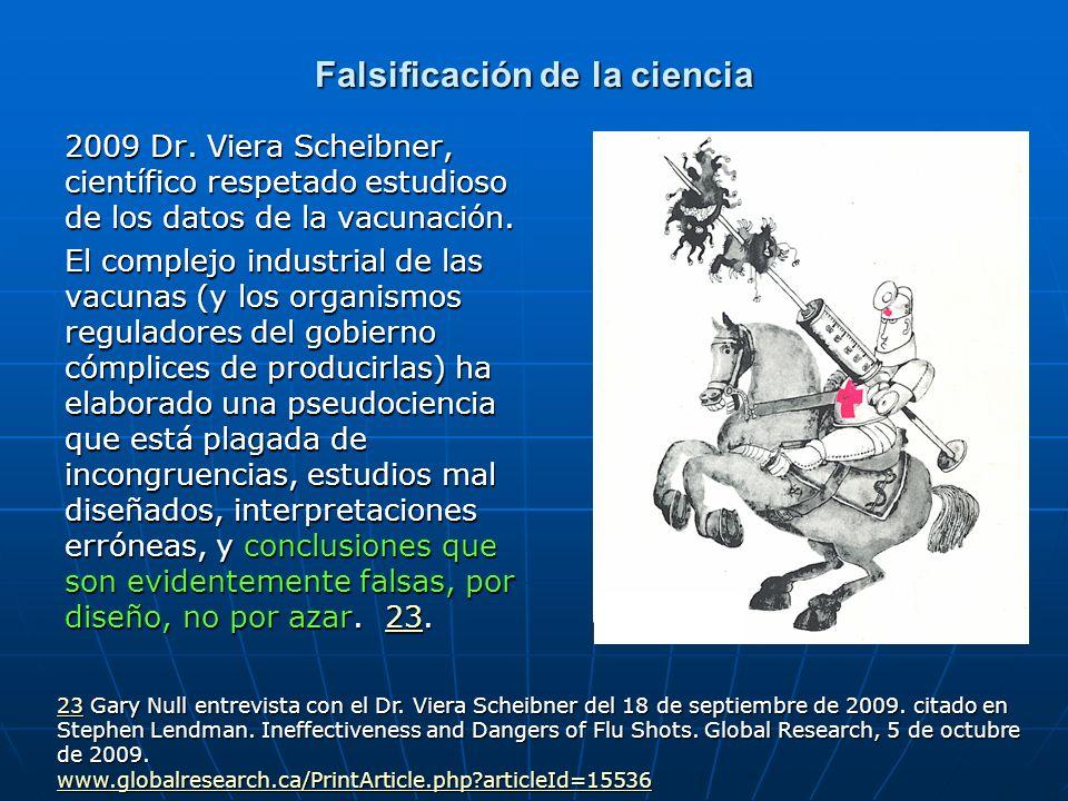 Falsificación de la ciencia 2009 Dr. Viera Scheibner, científico respetado estudioso de los datos de la vacunación. El complejo industrial de las vacu