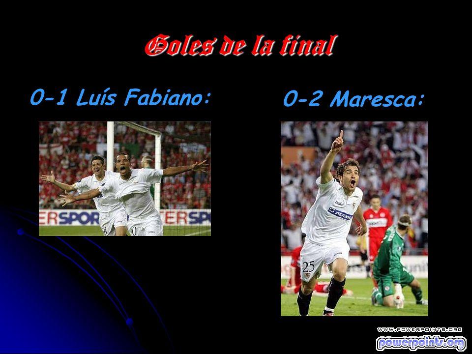 Goles de la final 0-1 Luís Fabiano: 0-2 Maresca: