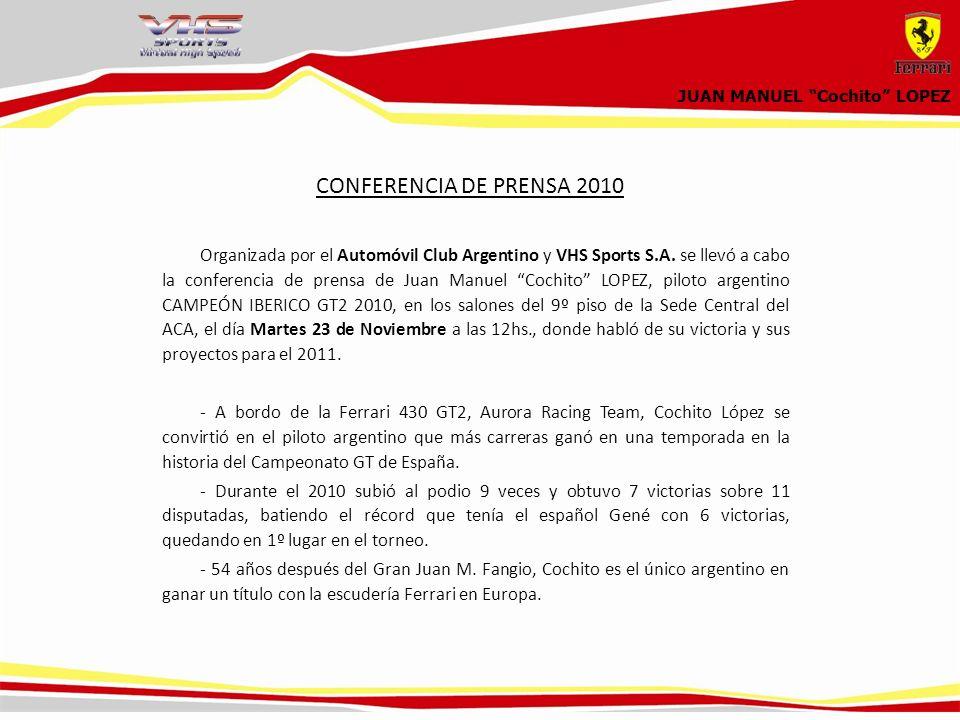 CONFERENCIA DE PRENSA 2010 Organizada por el Automóvil Club Argentino y VHS Sports S.A.