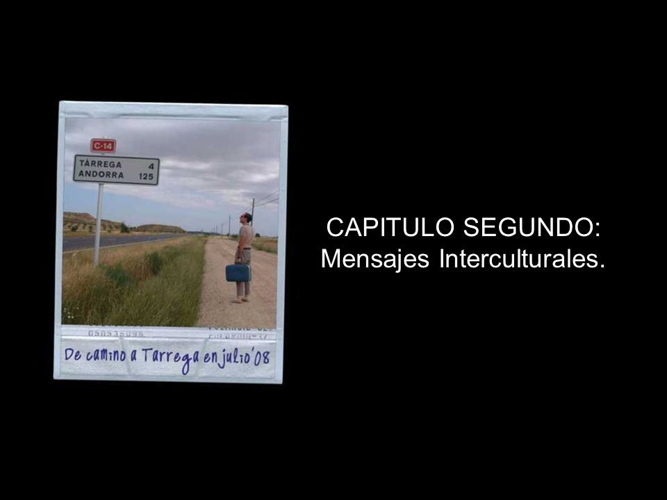 CAPITULO SEGUNDO: Mensajes Interculturales.