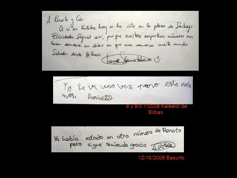 8 y 9/0 7/2008 Kalealdi de Bilbao 12/10/2008 Basurto