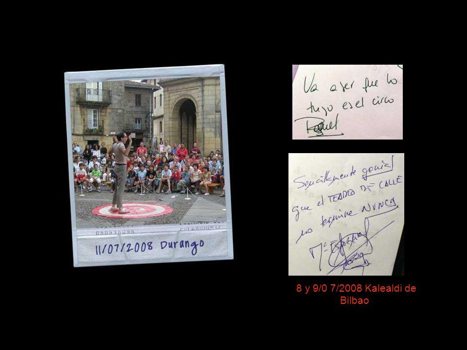 07/06/2008 Bilbo 8 y 9/0 7/2008 Kalealdi de Bilbao