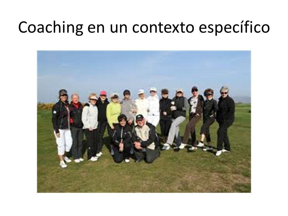 Coaching en un contexto específico