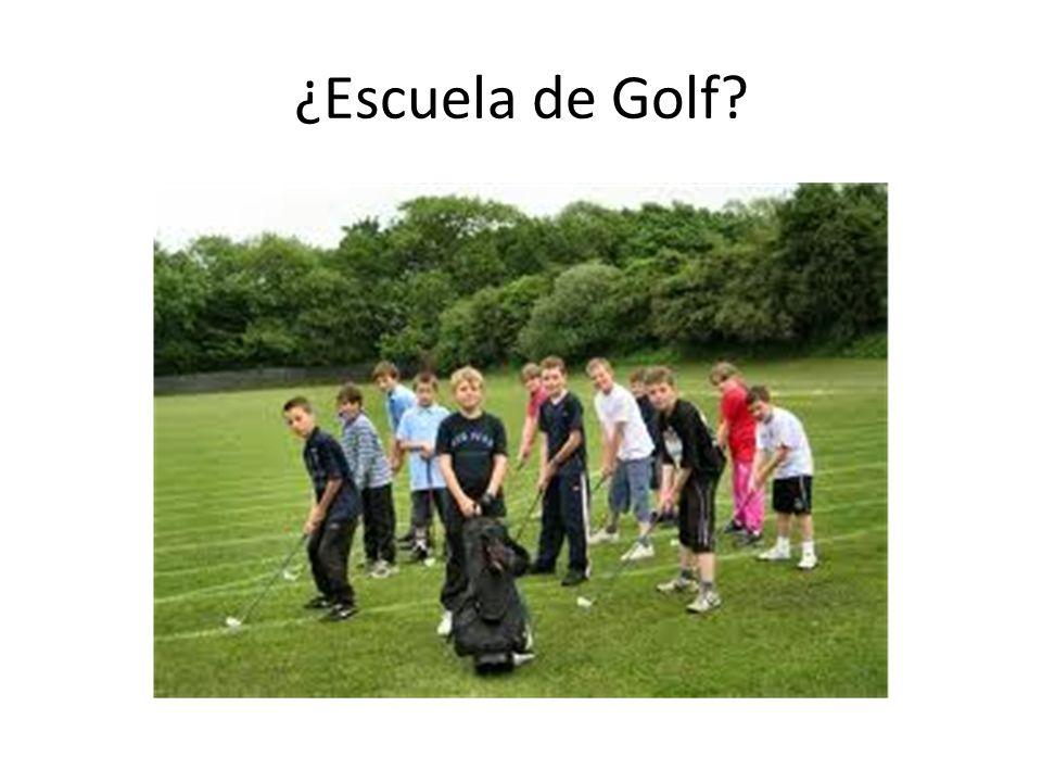 ¿Escuela de Golf