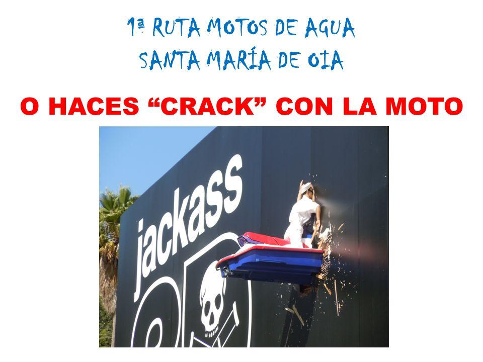 1ª RUTA MOTOS DE AGUA SANTA MARÍA DE OIA O HACES CRACK CON LA MOTO