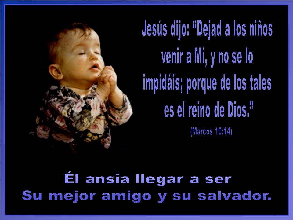 Es fácil enseñar la historia de Jesús a un niño pequeño. Hazlo espontáneamente. Condúcelo a Jesús con tu ejemplo y tu amor, y hablándole de Sus hechos