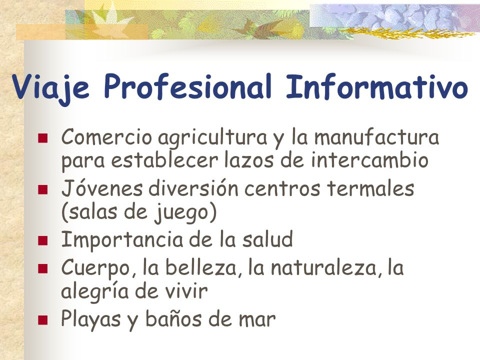 Viaje Profesional Informativo Comercio agricultura y la manufactura para establecer lazos de intercambio Jóvenes diversión centros termales (salas de