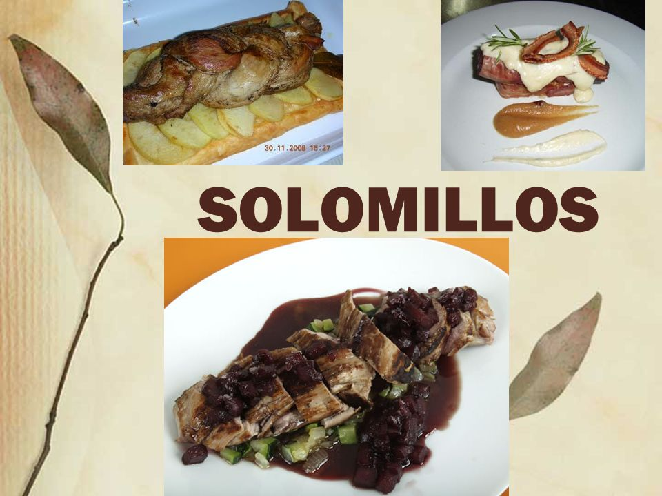SOLOMILLO DE CERDO EN SALSA DE NARANJA INGREDIENTES (4 personas) Solomillo de cerdo grande ½ vaso de jerez dulce 12 ciruelas pasas 4 naranjas 1 cucharada de mermelada de frambuesa 1 cucharadita de zumo de limón 2 cucharadas de aceite de oliva, sal, pimienta PREPARACIÓN: Salpimentar la carne y dorarla en aceite.