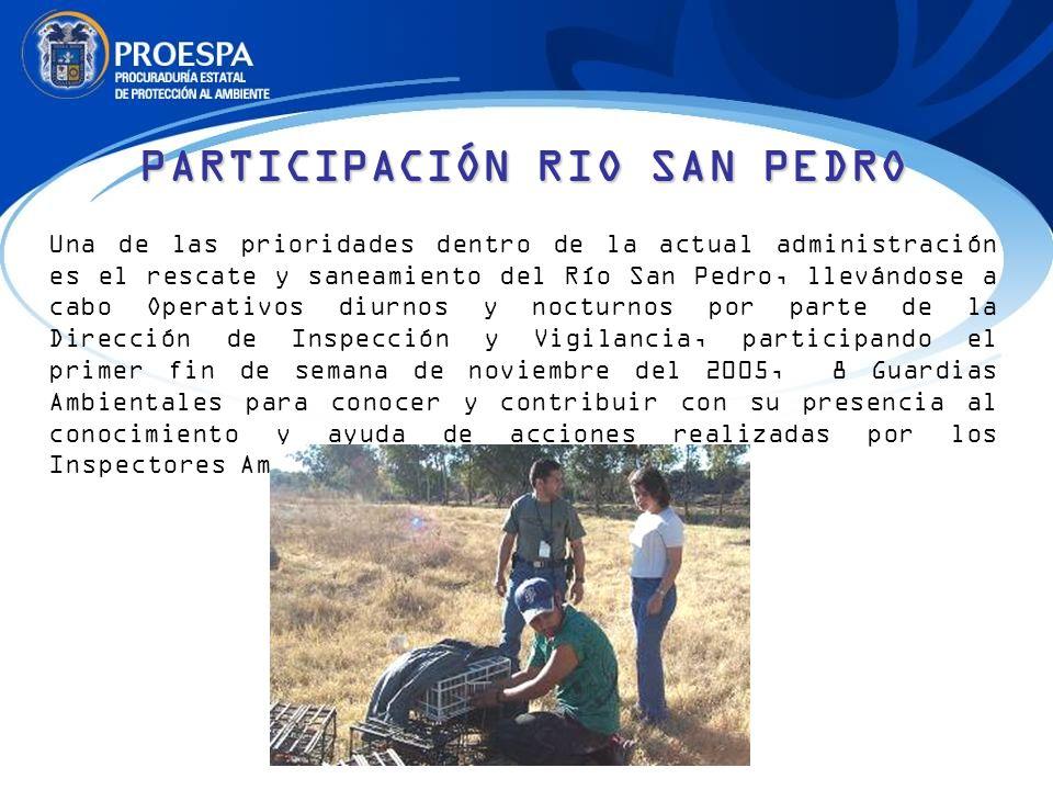 Una de las prioridades dentro de la actual administración es el rescate y saneamiento del Río San Pedro, llevándose a cabo Operativos diurnos y noctur