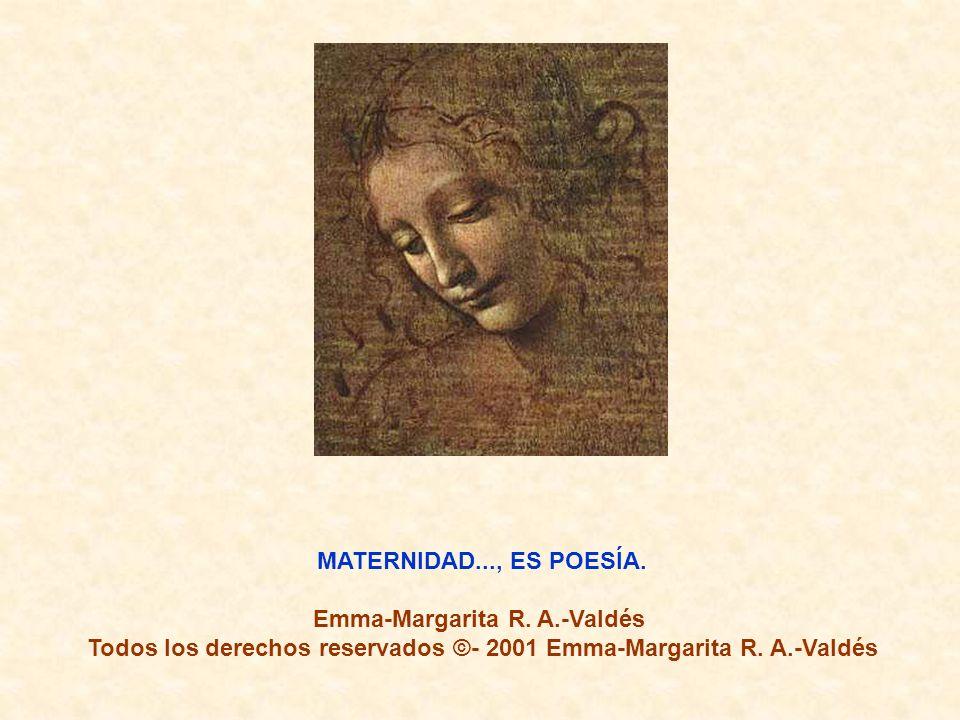 MATERNIDAD..., ES POESÍA.Emma-Margarita R.