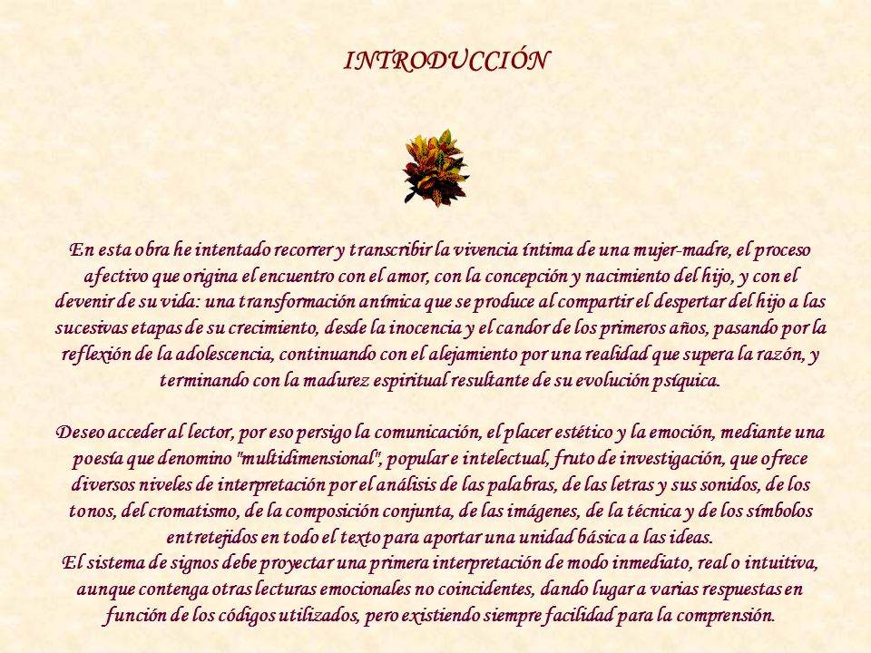MATERNIDAD..., ES POESÍA. Emma-Margarita R. A.-Valdés Todos los derechos reservados ©- 2001 Emma-Margarita R. A.-Valdés