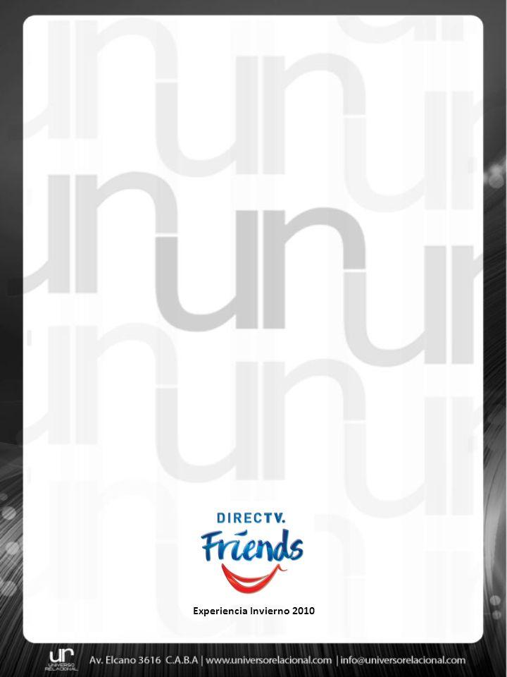 Concepto Durante el mes de agosto y con motivo de la temporada de invierno 2010, Universo Relacional desarrollo la acción Experiencia Invierno 2010 para Direc Tv Friends, una acción de marketing relacional de alto valor vincular.