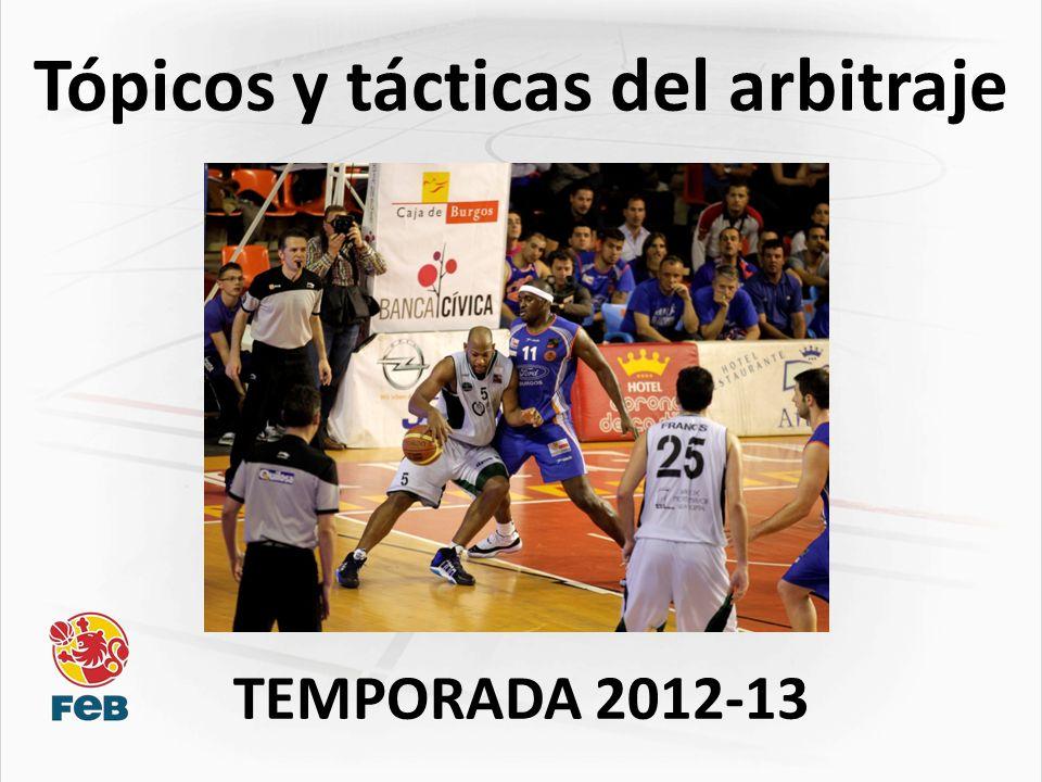 Tópicos y tácticas del arbitraje TEMPORADA 2012-13