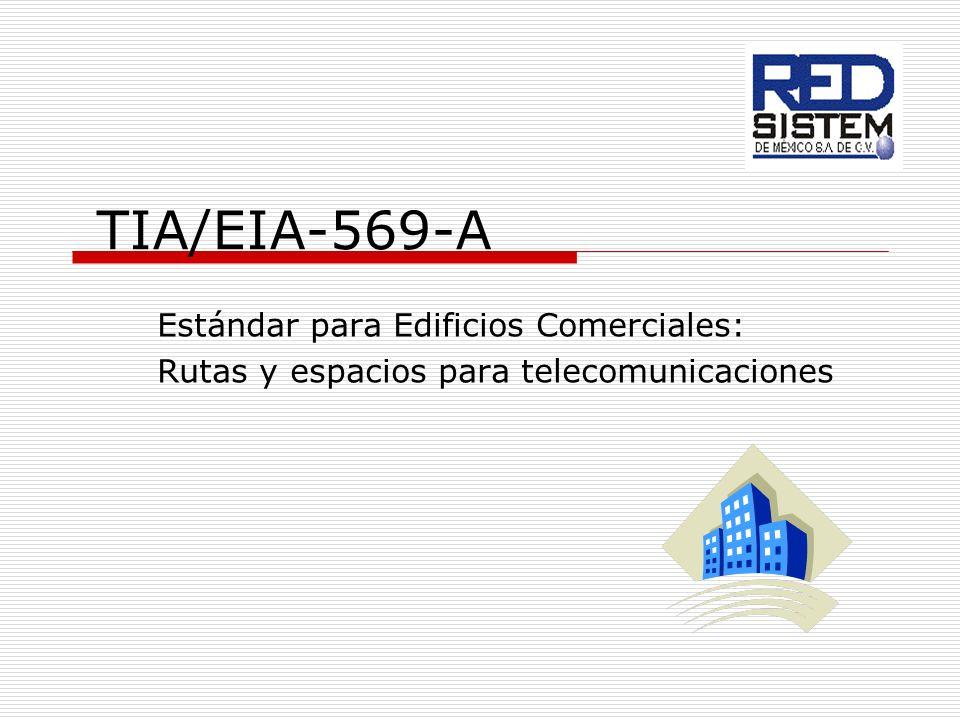 TIA/EIA-569-A Estándar para Edificios Comerciales: Rutas y espacios para telecomunicaciones