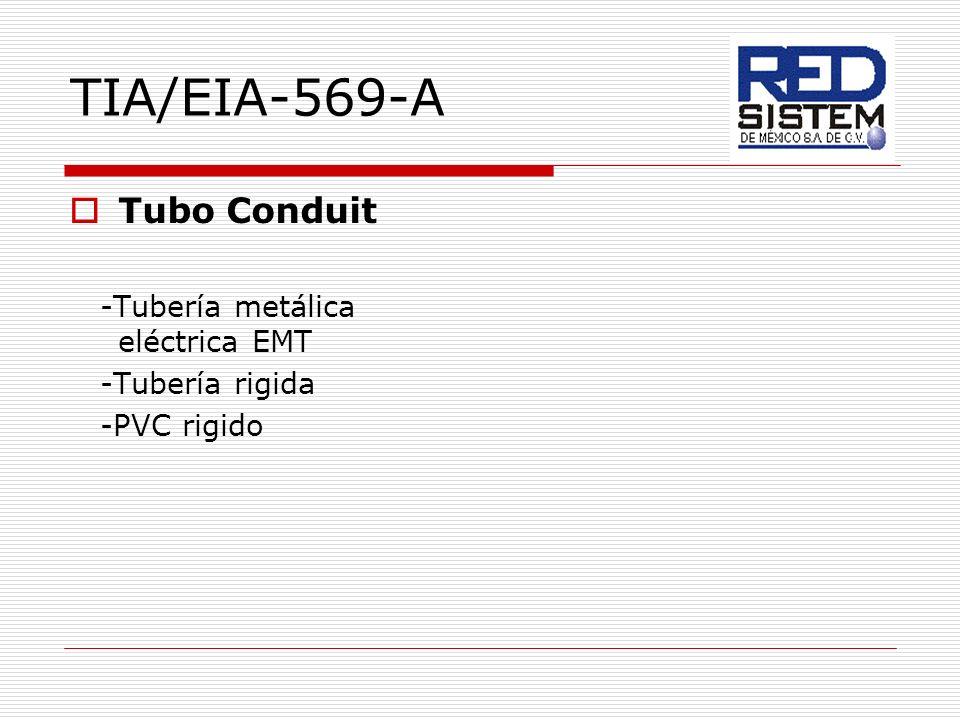 TIA/EIA-569-A Tubo Conduit -Tubería metálica eléctrica EMT -Tubería rigida -PVC rigido