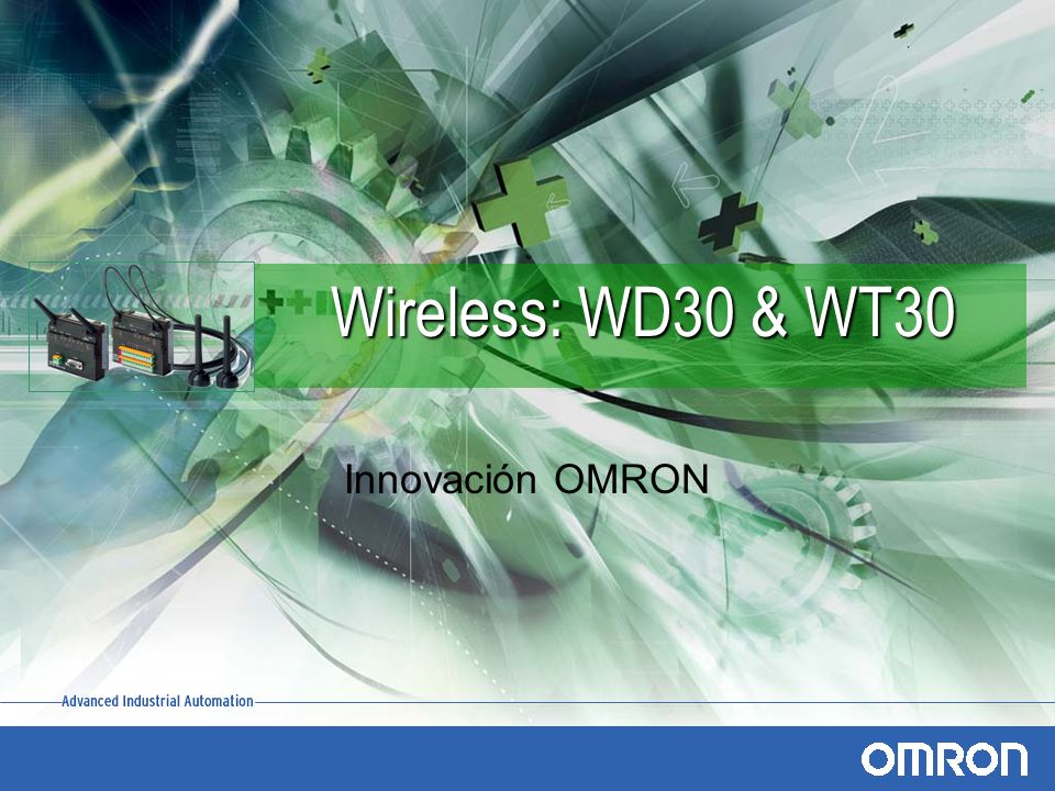 Wireless: WD30 & WT30 Innovación OMRON