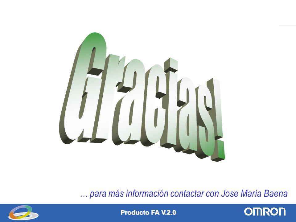 Producto FA V.2.0 13 … para más información contactar con Jose María Baena