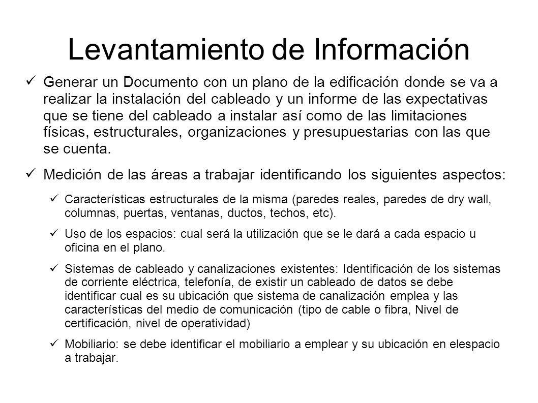 Levantamiento de Información Generar un Documento con un plano de la edificación donde se va a realizar la instalación del cableado y un informe de la