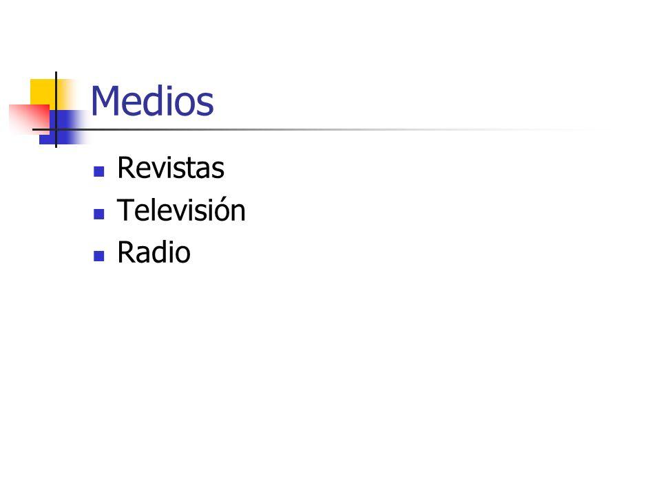 Medios Revistas Televisión Radio