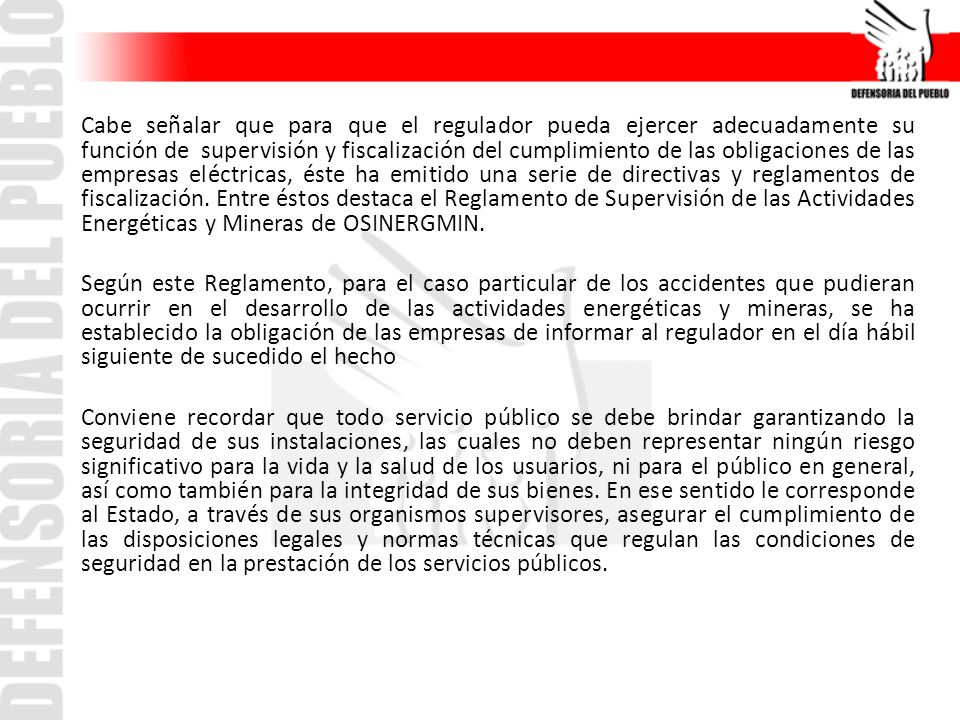 Actuaciones defensoriales en materia de seguridad en las instalaciones eléctricas 1)Actuaciones de prevención de accidentes.