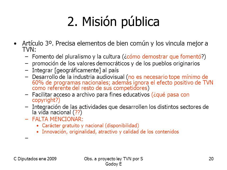 C Diputados ene 2009Obs. a proyecto ley TVN por S Godoy E 20 2.