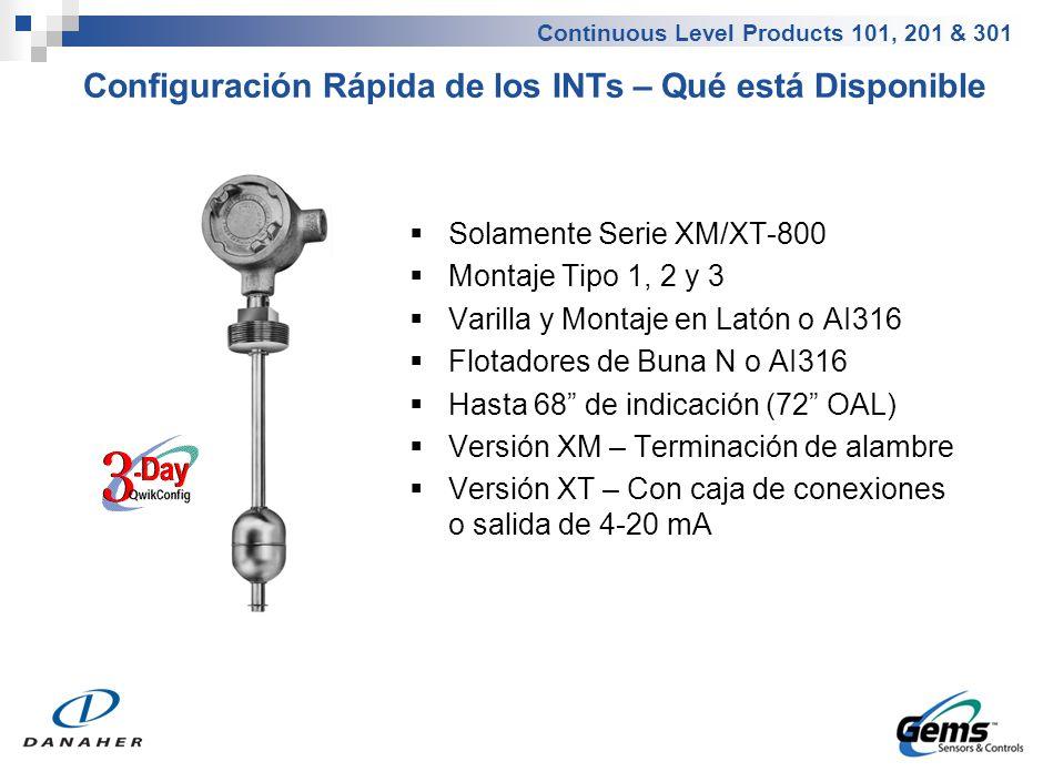 Continuous Level Products 101, 201 & 301 Solamente Serie XM/XT-800 Montaje Tipo 1, 2 y 3 Varilla y Montaje en Latón o AI316 Flotadores de Buna N o AI3