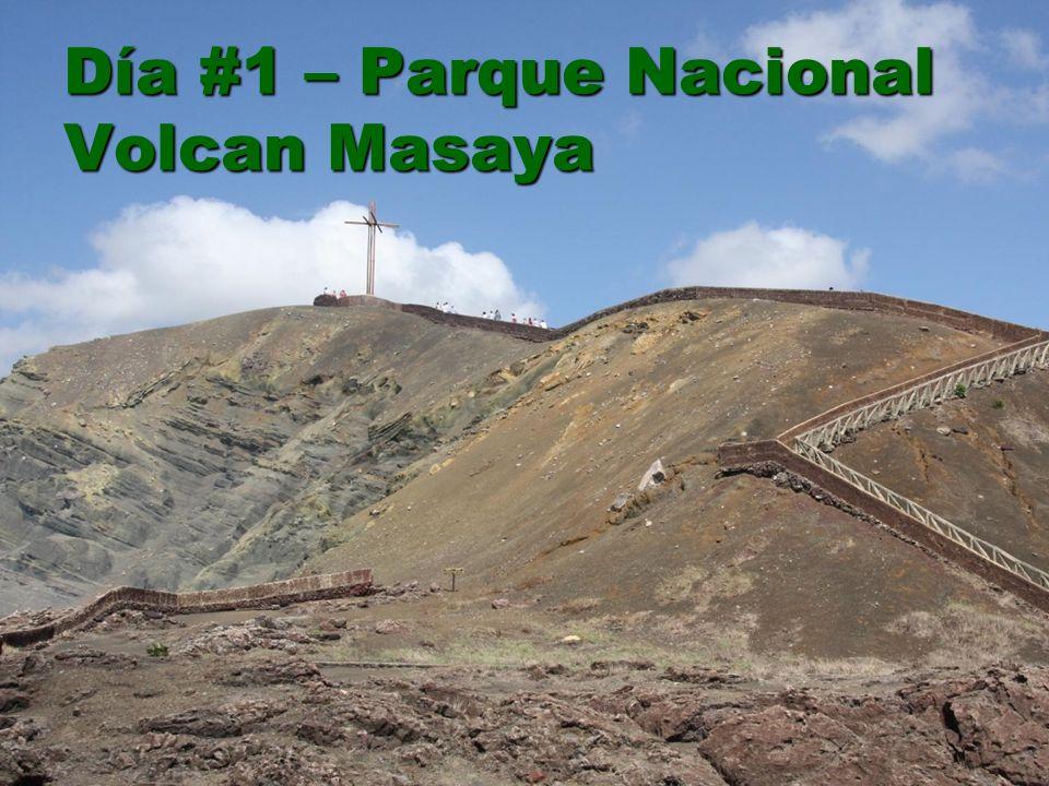 Día #1 – Parque Nacional Volcan Masaya