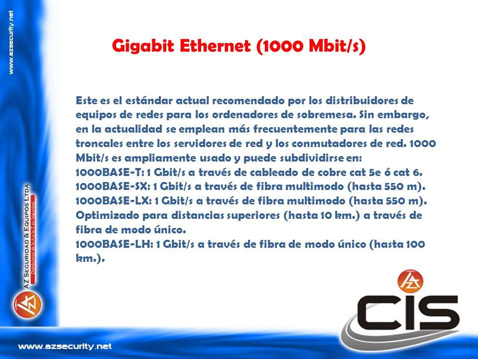 Gigabit Ethernet (1000 Mbit/s) Este es el estándar actual recomendado por los distribuidores de equipos de redes para los ordenadores de sobremesa. Si